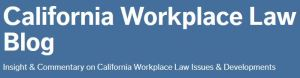 Cal workplace law Bolg